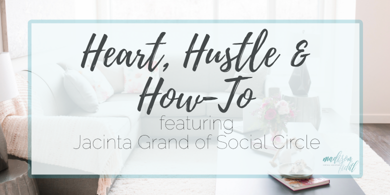 Heart, Hustle and How-To: Social Circle