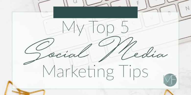 My Top 5 Social Media Marketing Tips | Social Media Help | Madison-fichtl.com | Madison Fichtl