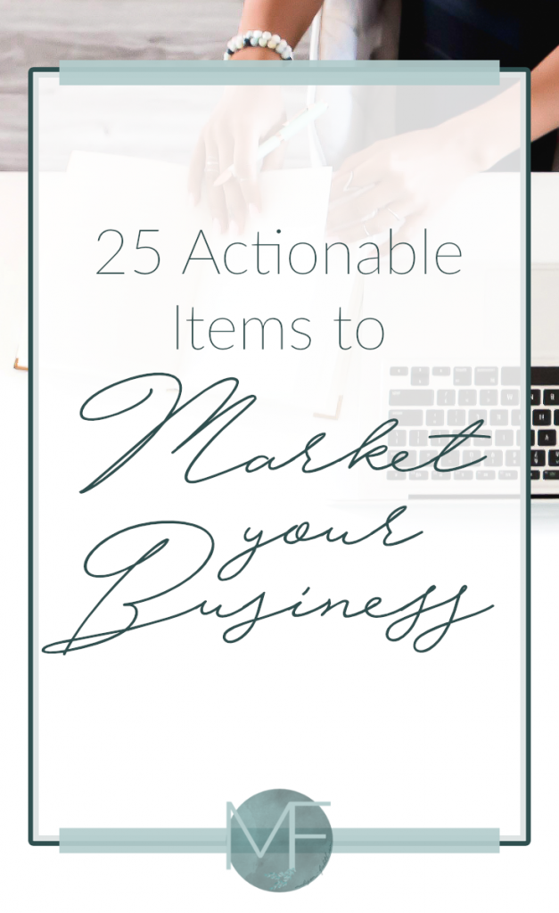 25 Actionable Items to Market Your Business   Business Tips   Madison Fichtl   Madison-fichtl.com