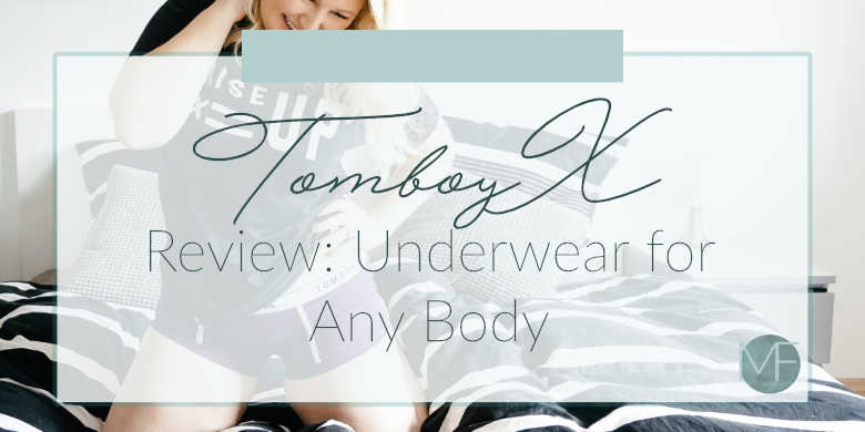 Tomboyx Review | Underwear for Any Body | Madison Fichtl