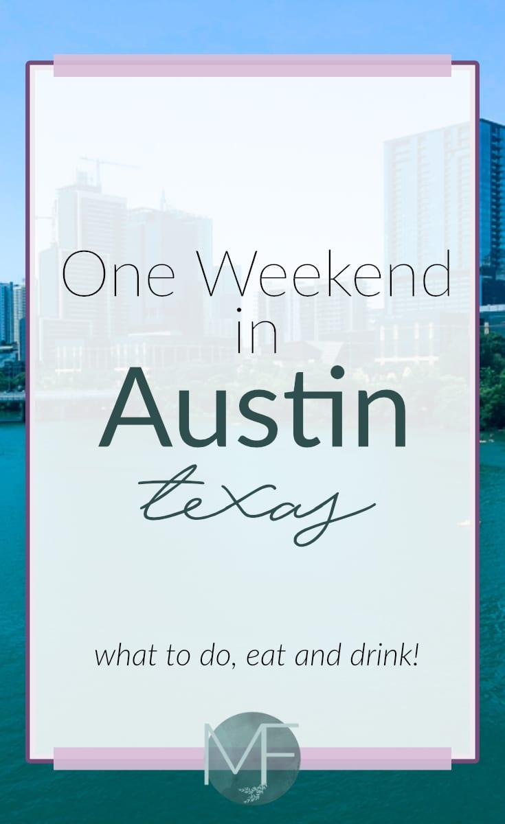 One Weekend in Austin, Texas | Austin Travel Guide | Madison Fichtl
