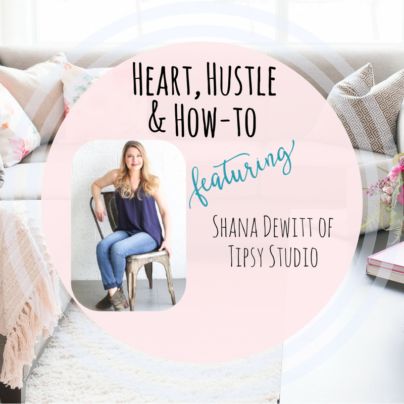 Heart Hustle and How To Tipsy Studio