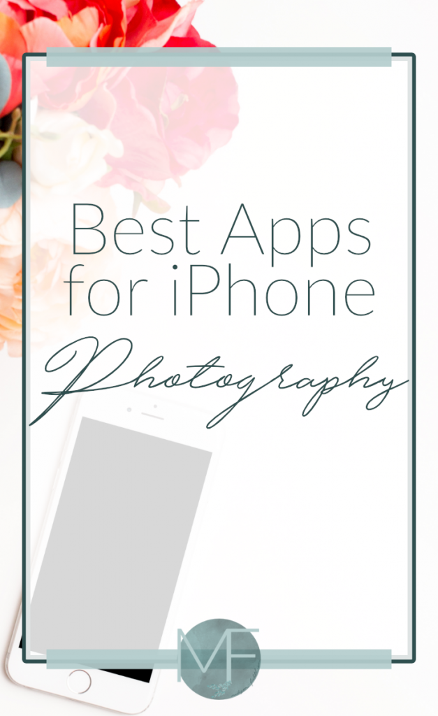 Best Apps for iPhone Photography | Social Media Help | Madison-fichtl.com