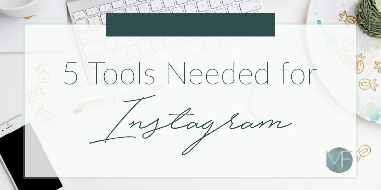 5 Tools Needed for Instagram | Instagram Tips | Madison Fichtl | Madison-fichtl.com