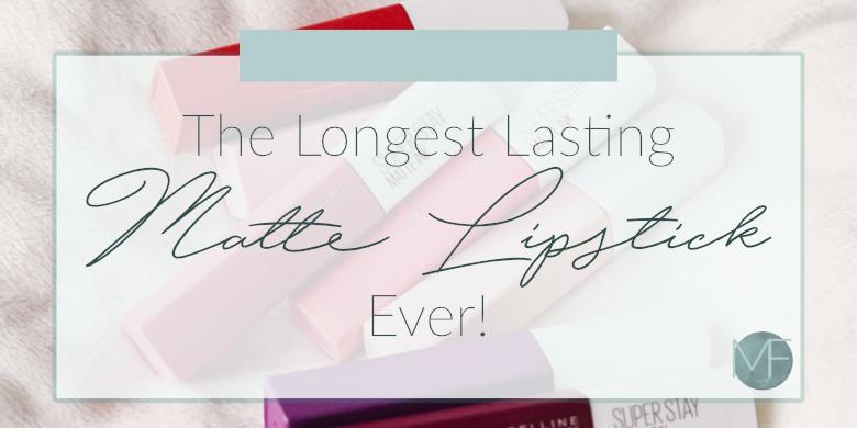 The Best Matte Lipstick Ever! | Maybelline Super Stay Matte Lipstick Review | Madison Fichtl | Madison-fichtl.com