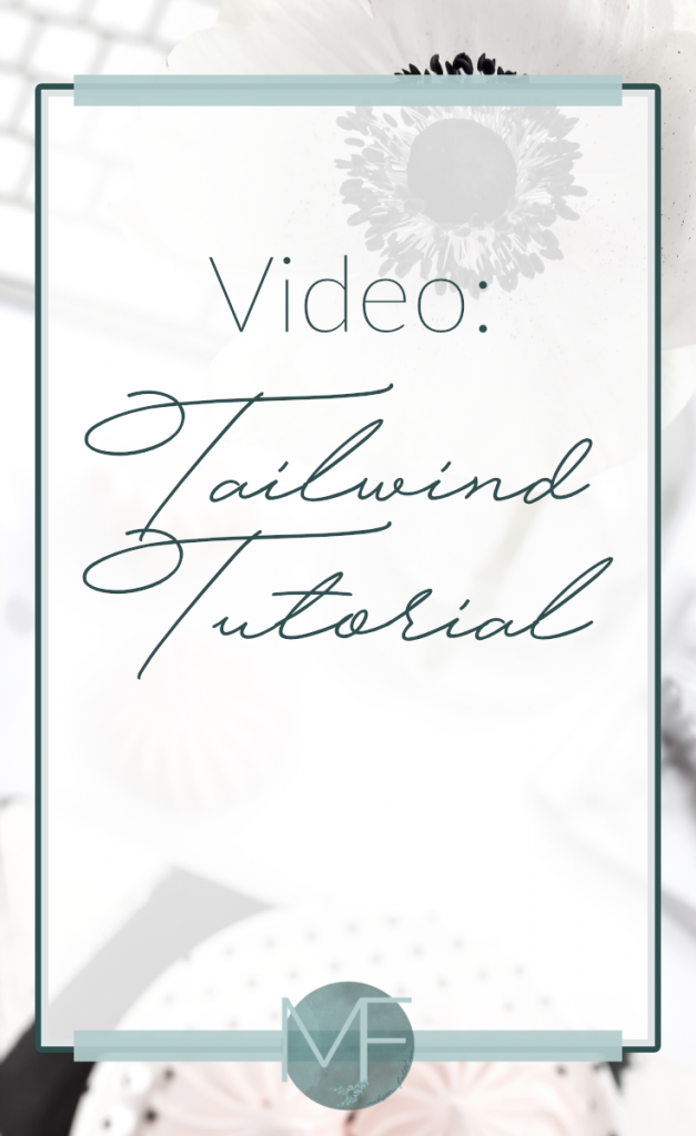 Tailwind Video Tutorial | Pinterest Tips | Small Business Tips | Madison Fichtl | Madison-fichtl.com