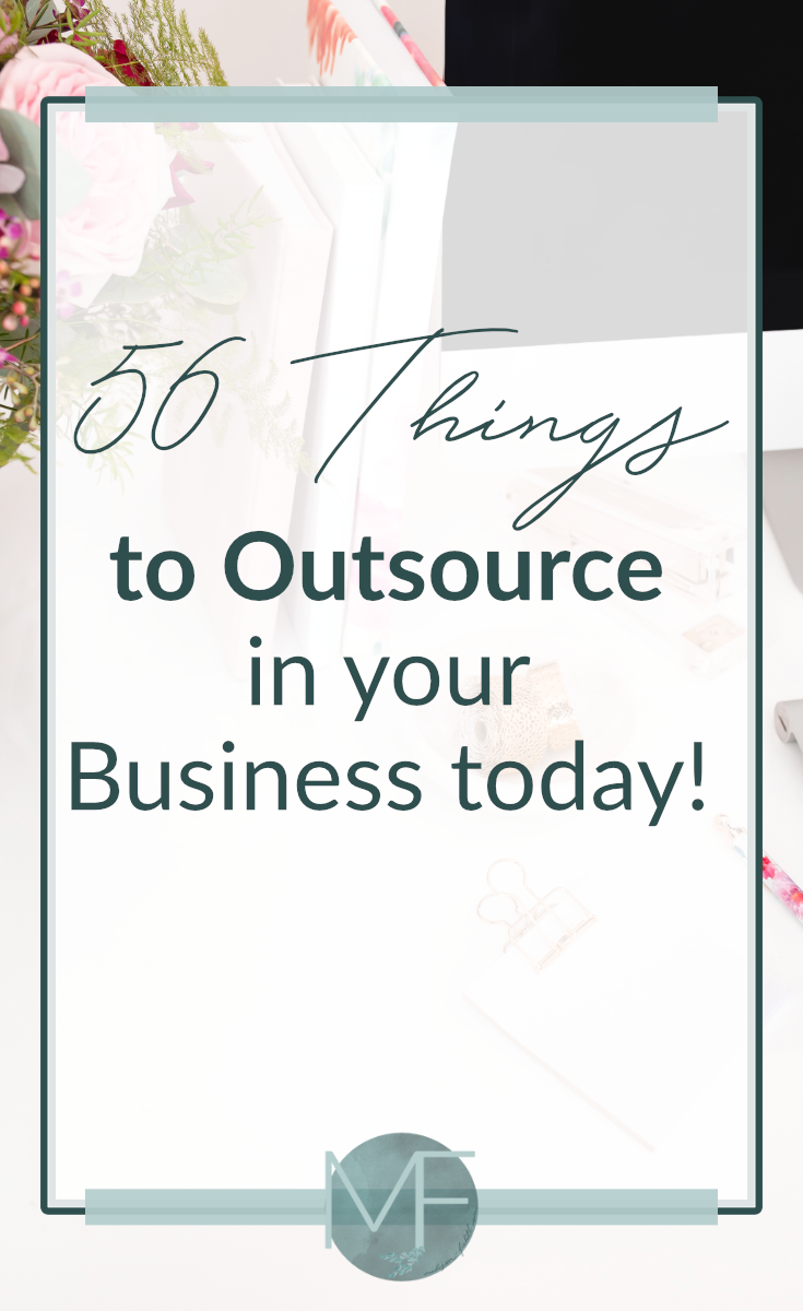 56 Things to Outsource in your Business Today! | Hiring a Virtual Assistant | Outsourcing Business Tasks | Madison Fichtl