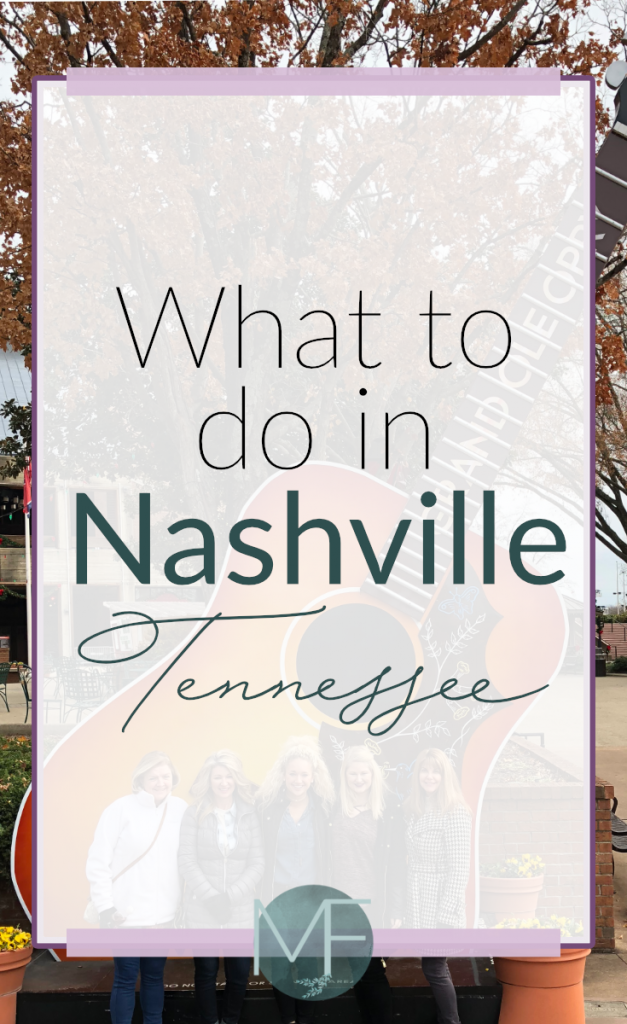 What to do in Nashville, Tennessee | Nashville Activities | Nashville Restaurants | Nashville Travel Ideas