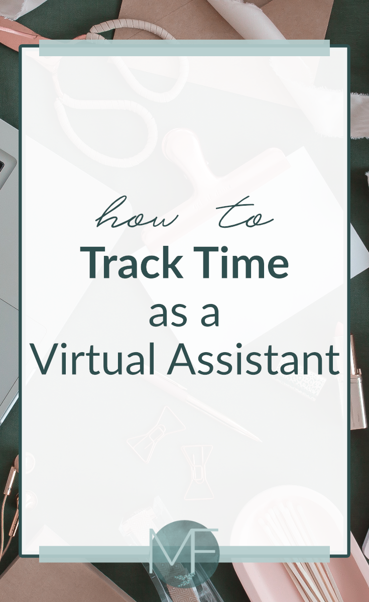How to Track Time as a Virtual Assistant #virtualassistant #becomingaVA #trackingtime