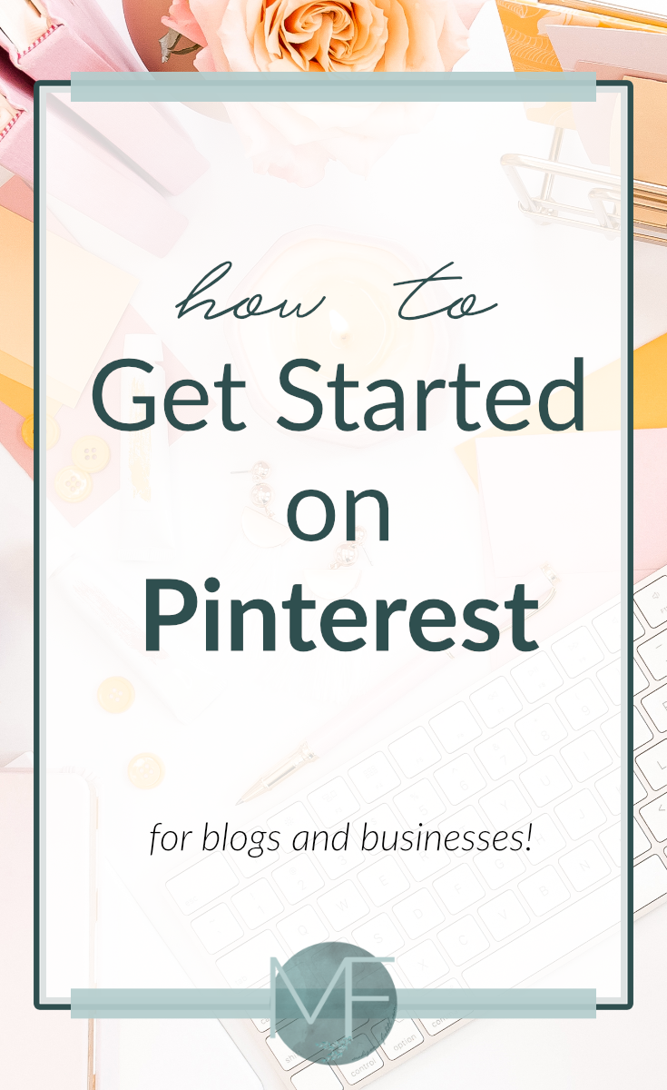 How to Get Started on Pinterest | Pinterest for Business | Setting up Pinterest | Pinterest Tutorial | Madison Fichtl