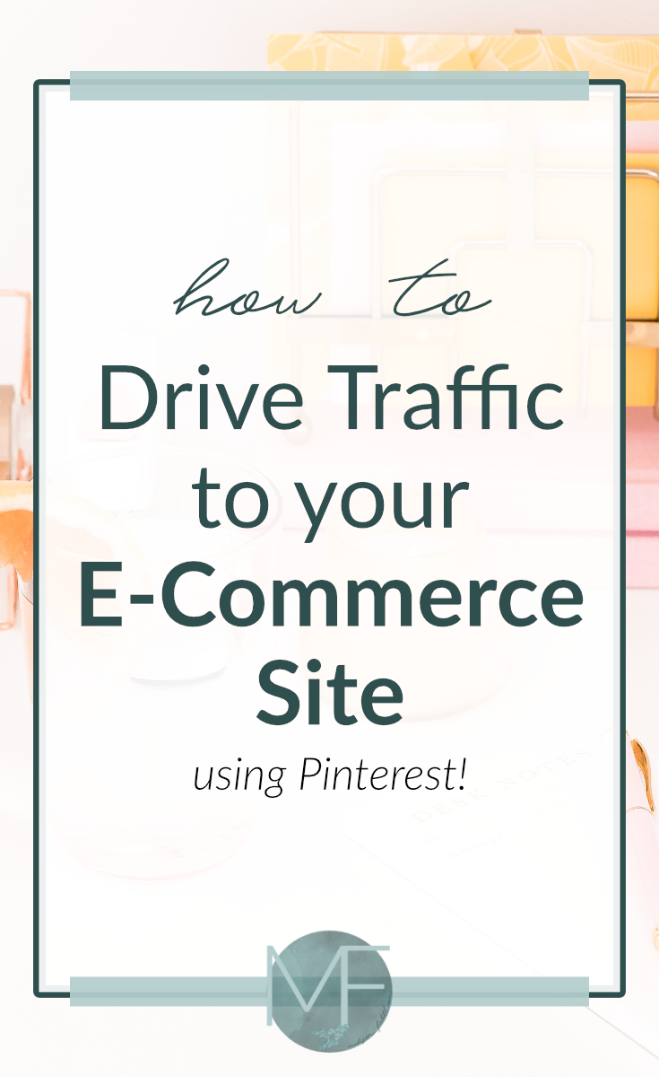 Find out here how to easily drive traffic to your Ecommerce site using Pinterest!