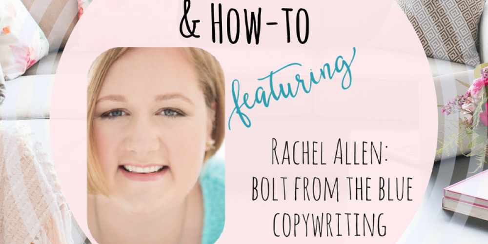 Heart, Hustle & How-To- Bolt from the Blue Copywriting