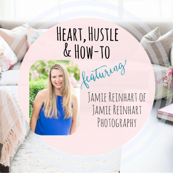 Heart Hustle and How To Jamie Reinhart Photography