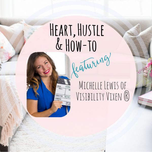 Heart Hustle and How To Visibility Vixon