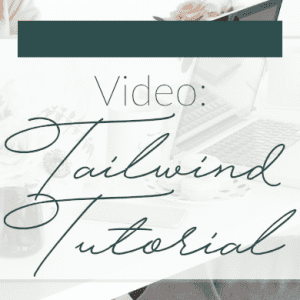 Tailwind Video Tutorial | Pinterest Tips | Small Business Tips | Madison Fichtl | Madison-fichtl.com