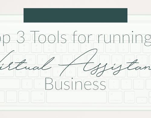 Top 3 Tools for Running a Virtual Assistant Business