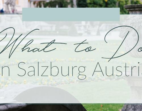 What to do in Salzburg Austria
