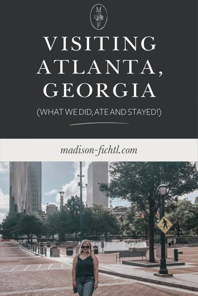 Travel Guide Atlanta Georgia. What we did, ate and where we stayed!