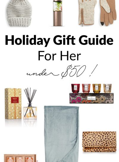 2018 Holiday Gift Guide For Her – Under $50