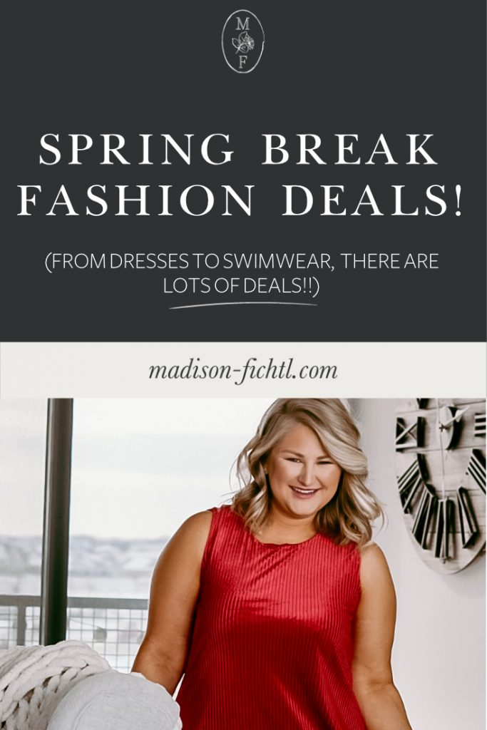 Spring Break Fashion Deals